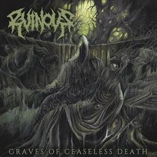 Graves of Ceaseless Death mp3 Album by Ruinous