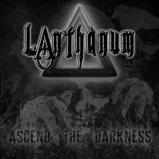 Ascend the Darkness by Lanthanum