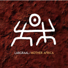 Mother Africa mp3 Album by LabGraal