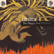The Happy End Problem (Music for Dance, Volume 5) mp3 Album by Fred Frith