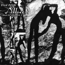 Allies (Music for Dance, Volume 2) mp3 Album by Fred Frith