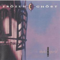 Shake Your Spirit mp3 Album by Frōzen Ghōst