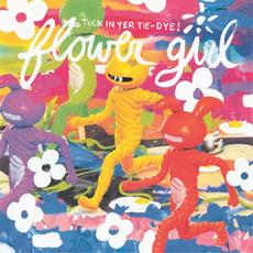 Tuck In Your Tie-Dye mp3 Album by Flower Girl