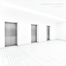 A Sequence of Moments mp3 Album by Ali Ferguson