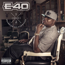 Sharp on All 4 Corners: Corner 1 mp3 Album by E-40
