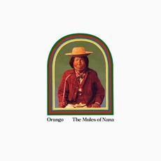 The Mules of Nana mp3 Album by Orango