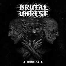 Trinitas mp3 Album by Brutal Unrest
