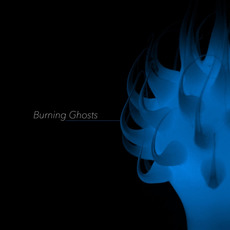 Burning Ghosts mp3 Album by Burning Ghosts