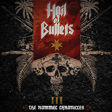 III: The Rommel Chronicles mp3 Album by Hail of Bullets