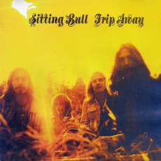 Trip Away mp3 Album by Sitting Bull