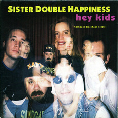 Hey Kids mp3 Album by Sister Double Happiness