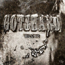 Silver mp3 Album by Gotthard