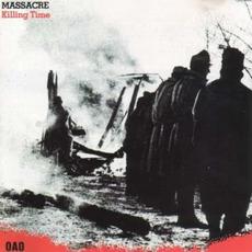 Killing Time (Remastered) mp3 Album by Massacre (USA)