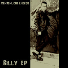 Billy EP mp3 Album by Menschliche Energie