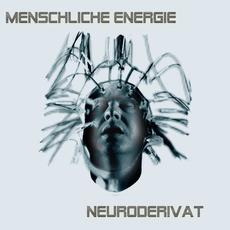 Neuroderivat mp3 Album by Menschliche Energie
