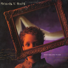 The Big Picture mp3 Album by Michael W. Smith