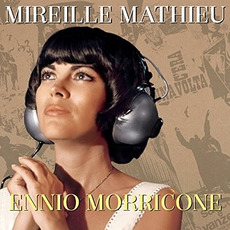 Ennio Morricone (Re-Issue) mp3 Album by Mireille Mathieu