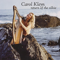 Return of the Silkie (Remastered) mp3 Album by Carol Kleyn