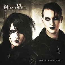 Forever Immortal mp3 Album by Noah Veil And The Dogs Of Heaven