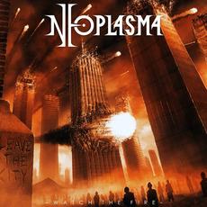 Watch The Fire mp3 Album by Neoplasma