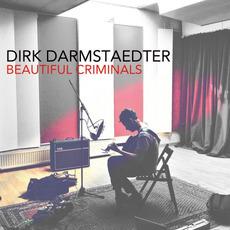 Beautiful Criminals mp3 Album by Dirk Darmstaedter