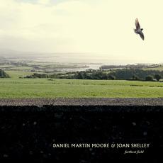 Farthest Field mp3 Album by Daniel Martin Moore & Joan Shelley