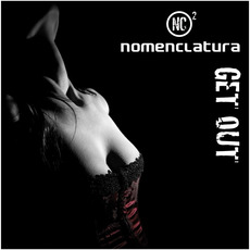 Get Out mp3 Single by Nomenclatura