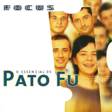 Focus: O essencial de Pato Fu mp3 Artist Compilation by Pato Fu