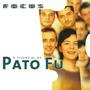 Focus: O essencial de Pato Fu