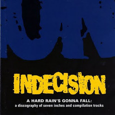A Hard Rain's Gonna Fall mp3 Artist Compilation by Indecision