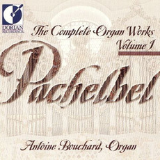 The Complete Organ Works, Volume 1 mp3 Artist Compilation by Johann Pachelbel