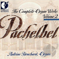 The Complete Organ Works, Volume 2 mp3 Artist Compilation by Johann Pachelbel