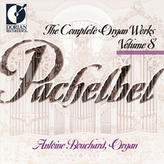 The Complete Organ Works, Volume 8 mp3 Artist Compilation by Johann Pachelbel