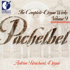 The Complete Organ Works, Volume 9 mp3 Artist Compilation by Johann Pachelbel