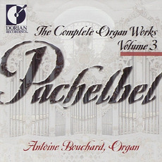 The Complete Organ Works, Volume 3 mp3 Artist Compilation by Johann Pachelbel