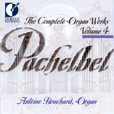 The Complete Organ Works, Volume 4 mp3 Artist Compilation by Johann Pachelbel