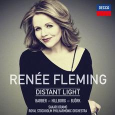 Distant Light mp3 Album by Renée Fleming & Royal Stockholm Philharmonic Orchestra under Sakari Oramo