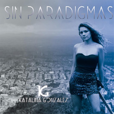 Sin Paradigmas mp3 Album by Katalina Gonzalez