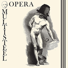 Opéra Multi Steel mp3 Album by Opéra Multi Steel