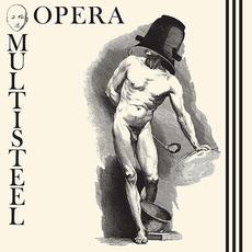 Opéra Multi Steel mp3 Album by Opéra Multi Steel