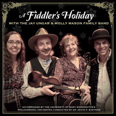 A Fiddler's Holiday mp3 Album by The Jay Ungar & Molly Mason Family Band