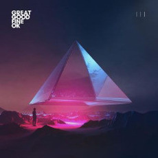 III mp3 Album by Great Good Fine OK