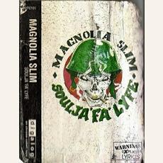 Soulja Fa Lyfe mp3 Album by Magnolia Slim