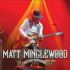 Fly Like Desperados mp3 Album by Matt Minglewood