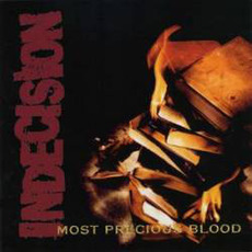Most Precious Blood mp3 Album by Indecision
