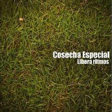 Libera Ritmos mp3 Album by Cosecha Especial