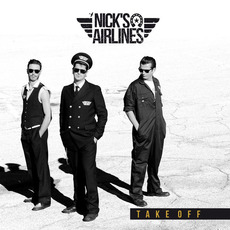 Take Off mp3 Album by Nick's Airlines