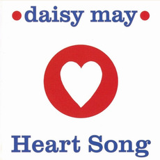 Heart Song mp3 Album by Daisy May