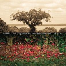 Be Still mp3 Album by Dave Douglas