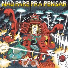 Não pare pra pensar mp3 Album by Pato Fu